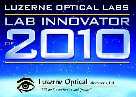"Luzerne Optical Laboratories LTD Honored as ""LAB INNOVATOR OF 2010"""